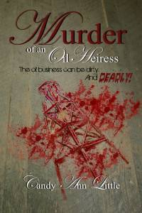 Candy Ann Little book cover Murder of An Oil Heiress