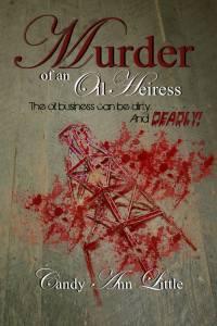 Candy Ann Little book cover Murder of An Oil Heiress
