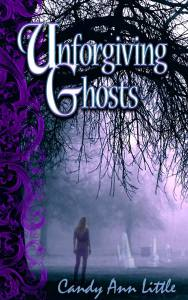 Candy Ann Little book cover Unforgiving Ghosts
